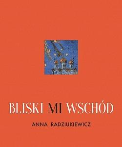 BLISKI MI WSCHÓD
